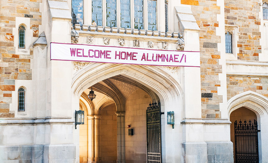 Welcome Home, Alumnae/i